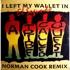 A Tribe Called Quest - I Left My Wallet In El Segundo (Norman Cook Remix)