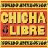 Chicha Libre - Sonido Amazonico! (RSD 2019)
