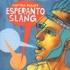 Captain Planet - Esperanto Slang