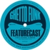 Feature Cast - Ghetto Funk presents Featurecast Vol. 2