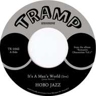 Hobo Jazz - It's A Man's World ​/ One Glance