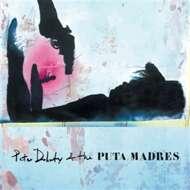 Pete Doherty & The Puta Madres - Pete Doherty & The Puta Madres