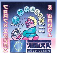 Crack Ignaz & Wandl - Geld Leben