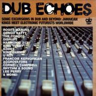 Various (Soul Jazz Records presents) - Dub Echoes