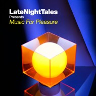 Groove Armada - Tom Findlay - Late Night Tales Presents Music For Pleasure