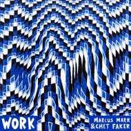 Marcus Marr & Chet Faker - Work EP