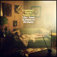 Courtney Marie Andrews - May Your Kindness Remain (Black Vinyl)