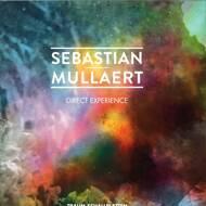 Sebastian Mullaert - Direct Experience