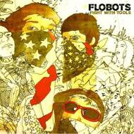 Flobots - Fight With Tools