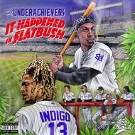 The Underachievers - It Happened In Flatbush (Black Vinyl)