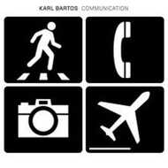 Karl Bartos (Kraftwerk) - Communication