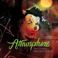 Atmosphere - Sad Clown Bad Spring Vol. 12