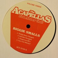 2Pac / Notorious Big - The Acapellas You Never Got! Volume Three