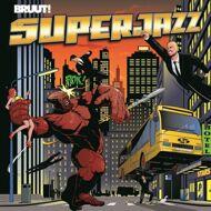 Bruut! - Superjazz (Black Vinyl)