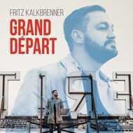 Fritz Kalkbrenner - Grand Depart (Deluxe Box)