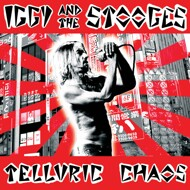 Iggy And The Stooges - Telluric Chaos (Black Friday 2016)