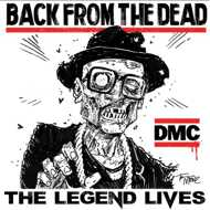 DMC (Run-DMC) - Back From The Dead - The Legend Lives(Black Waxday RSD 2017)