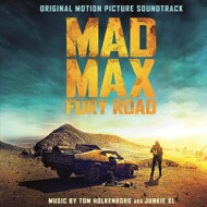 Tom Holkenberg aka Junkie XL - Mad Max: Fury Road (Soundtrack / O.S.T.)