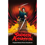 The Wonderland Philharmonic - Shogun Assassin (Soundtrack / O.S.T.) (CSD 2015 Release)