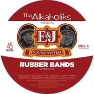 E & J Soundsystem (E-Swift & J-Ro of Tha Alkaholiks) - Rubber Bands