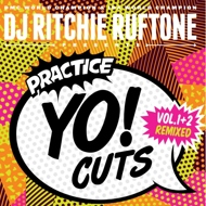DJ Ritchie Ruftone - Practice Yo! Cuts Vol. 1+2 Remixed