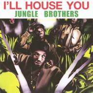 Jungle Brothers - I'll House You / On The Run