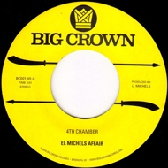 El Michels Affair - 4th Chamber / Snakes Feat. Lee Fields