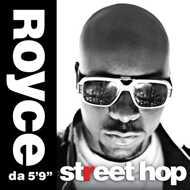 "Royce Da 5'9"" - Street Hop"