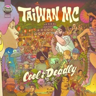 Taiwan MC - Cool & Deadly