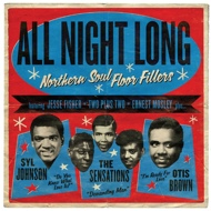 Various - All Night Long: Northern Soul Floor Fillers