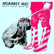 Against Me! - Shape Shift With Me (White Vinyl)