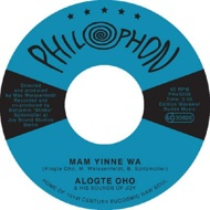 Alogte Oho & His Sounds Of Joy - Mam Yinne Wa