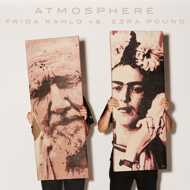 Atmosphere - Frida Kahlo Vs. Ezra Pound