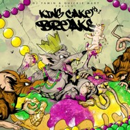 DJ Yamin & Quickie Mart - King Cake Breaks Volume 1