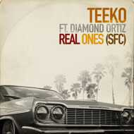 Teeko & Diamond Ortiz - Real Ones (SFC)