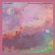 Daniele Baldelli & Dario Piana - Zero Gravity EP