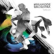 Miramode Orchestra - Tumbler