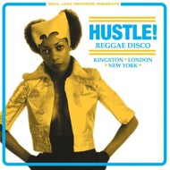 Various (Soul Jazz Records presents) - Hustle! Reggae Disco