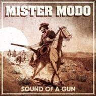 Mister Modo - Sound Of A Gun