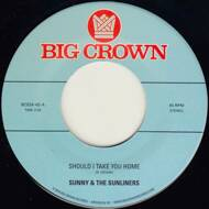Sunny & The Sunliners - Should I Take You Home / My Dream