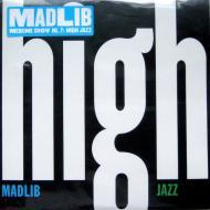 Madlib - Medicine Show Vol. 7: High Jazz