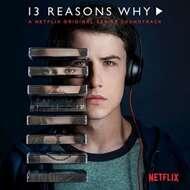 Various - 13 Reasons Why (Netflix Original Series)
