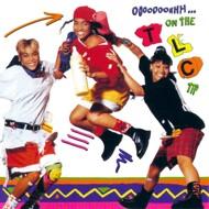 TLC - Ooooooohhh…On The TLC Tip
