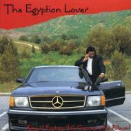 Egyptian Lover - King Of Ecstasy (His Greatest Hits Album)
