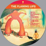 The Flaming Lips - Yoshimi Battles The Pink Robots (Picture Disc)