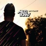 Miles Bonny - Let It Out EP