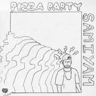 Samiyam - Pizza Party