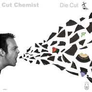 Cut Chemist - Die Cut