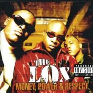 The LOX - Money, Power & Respect