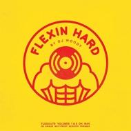 DJ Woody - Flexin Hard
